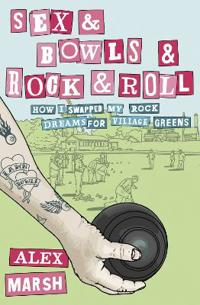 Sex and Bowls and Rock and Roll