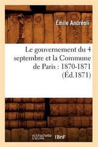 Le Gouvernement Du 4 Septembre Et La Commune de Paris