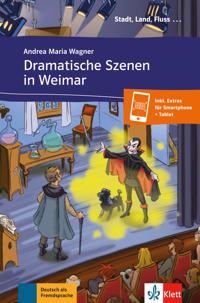 Dramatische Szenen in Weimar. Buch mit Audio-Datei zum Download A1