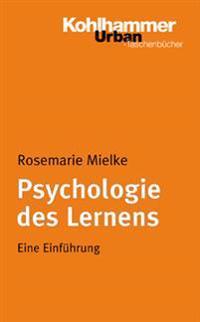 Psychologie Des Lernens: Eine Einfuhrung