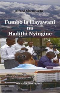 Fumbo la Hayawani na Hadithi Nyingine