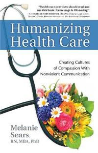 Humanizing Health Care
