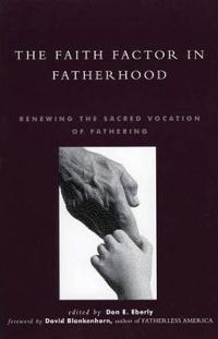 The Faith Factor in Fatherhood