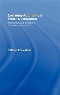 Learning Autonomy in Post 16 Education