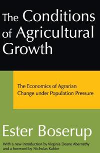 The Conditions of Agricultural Growth