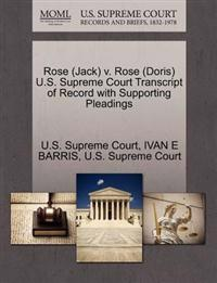 Rose (Jack) V. Rose (Doris) U.S. Supreme Court Transcript of Record with Supporting Pleadings