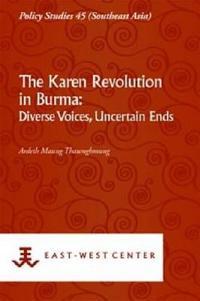 The Karen Revolution in Burma