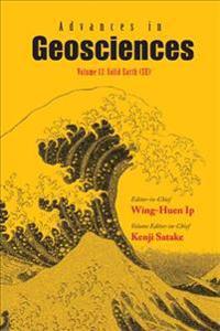 Advances In Geosciences - Volume 13: Solid Earth (Se)