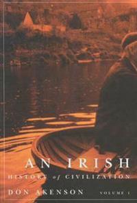 An Irish History of Civilization, Vol. 1