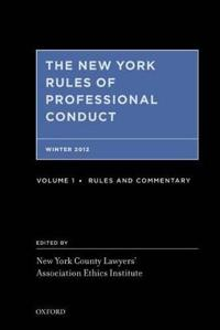 The New York Rules of Professional Conduct Winter 2012