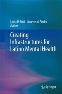 Creating Infrastructures for Latino Mental Health