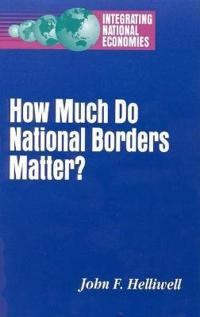 How Much Do National Borders Matter?