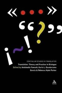 Translation: Theory and Practice in Dialogue