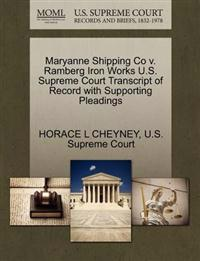 Maryanne Shipping Co V. Ramberg Iron Works U.S. Supreme Court Transcript of Record with Supporting Pleadings