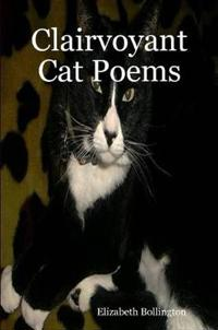 Clairvoyant Cat Poems