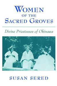 Women of the Sacred Groves