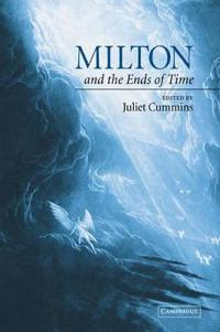 Milton and the Ends of Time