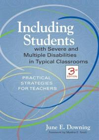 Including Students with Severe and Multiple Diabilities in Typical Classrooms