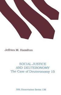 Social Justice and Deuteronomy