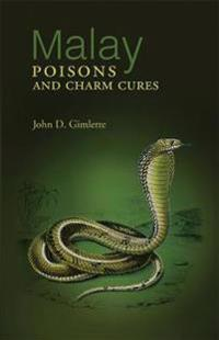 Malay Poisons And Charm Cures