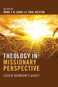 A Theology in Missionary Perspective