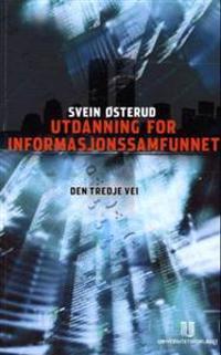 Utdanning for informasjonssamfunnet