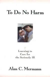 To Do No Harm
