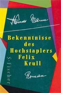 Bekenntnisse des Hochstaplers Felix Krull. Geschenkausgabe