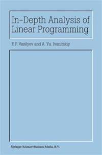 In-Depth Analysis of Linear Programming