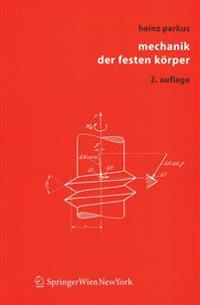 Mechanik Der Festen Korper/ Mechanics of Solids