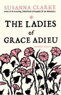 Ladies of Grace Adieu