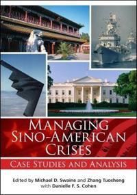 Managing Sino-American Crises