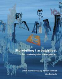 Storytelling i arbejdslivet