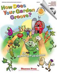 How Does Your Garden Groove? [With CD (Audio)]