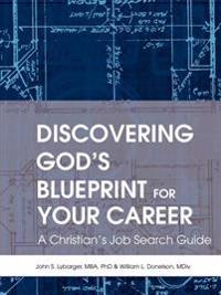 Discovering God's Blueprint for Your Career