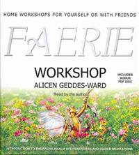 Faerie Workshop: Home Workshops for Yourself or with Friends
