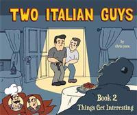 Two Italian Guys 2