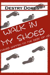 Walk in My Shoes, Things Happen to the Best of Us