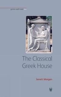 The Classical Greek House