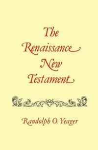 The Renaissance New Testament