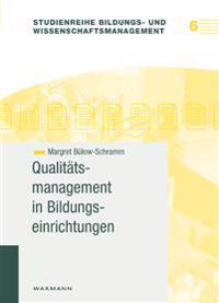 Qualitätsmanagement in Bildungseinrichtungen