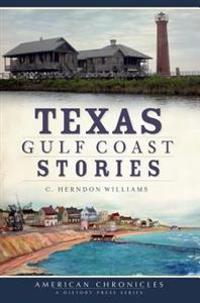 Texas Gulf Coast Stories