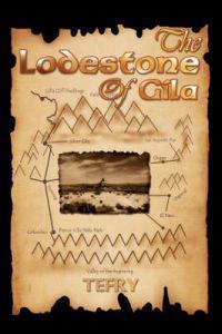 The Lodestone of Gila