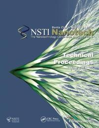 Technical Proceedings of the 2007 Nanotechnology Conference and Trade Show, Nanotech 2007 Volume 4