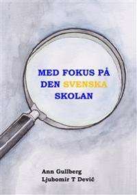 Med fokus på den svenska skolan