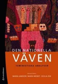 Den nationella väven : feministiska analyser
