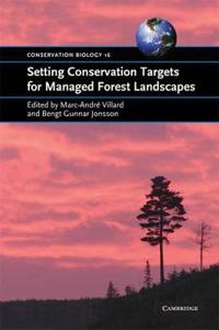 Setting Conservation Targets for Managed Forest Landscapes