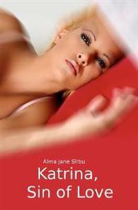 Katrina, Sin of Love