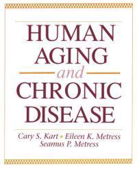 Human Aging and Chronic Disease