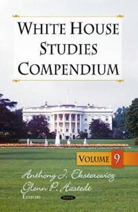 White House Studies Compendium